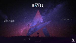 Andrew Rayel feat. Emma Hewitt - My Reflection
