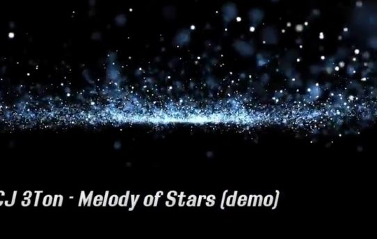 CJ 3Ton - Melody of Stars (demo)