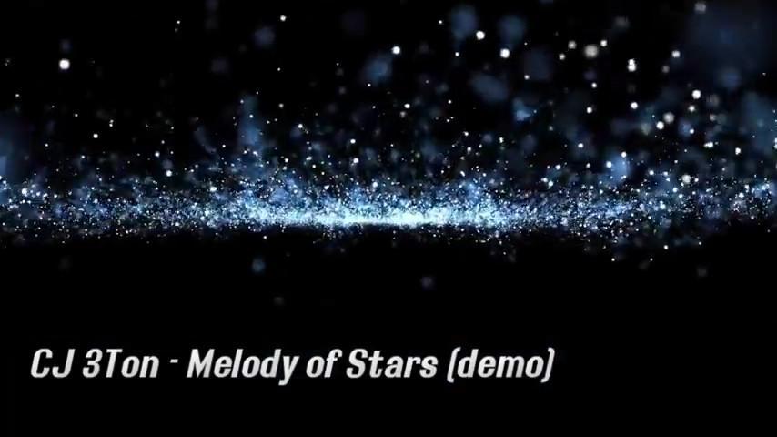 CJ 3Ton - Melody of Stars (demo)