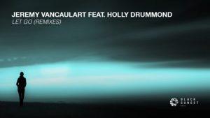 Jeremy Vancaulart feat. Holly Drummond - Let Go (Assaf Remix)