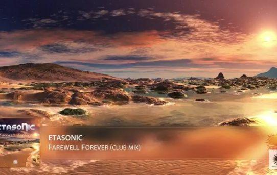 Etasonic - Farewell Forever