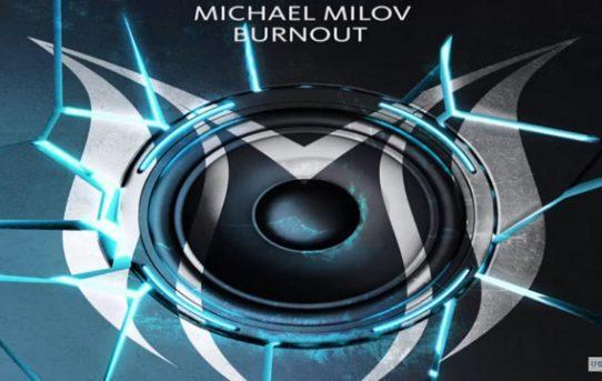 Michael Milov - Burnout