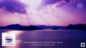 Patrick Dreama & DJ Xquizit feat. OSITO - Ultraviolet