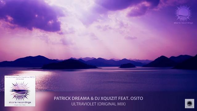 Patrick Dreama & DJ Xquizit feat. OSITO - Ultraviolet