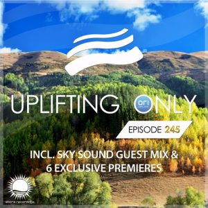 Uplifting Only 245
